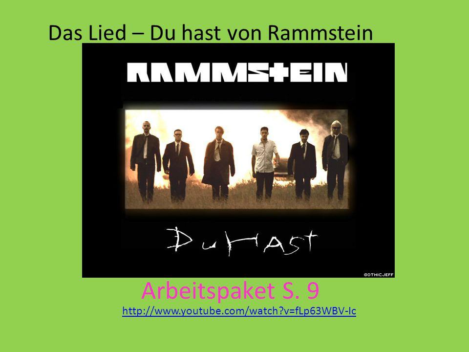 Arbeitspaket S. 9 Das Lied – Du hast von Rammstein