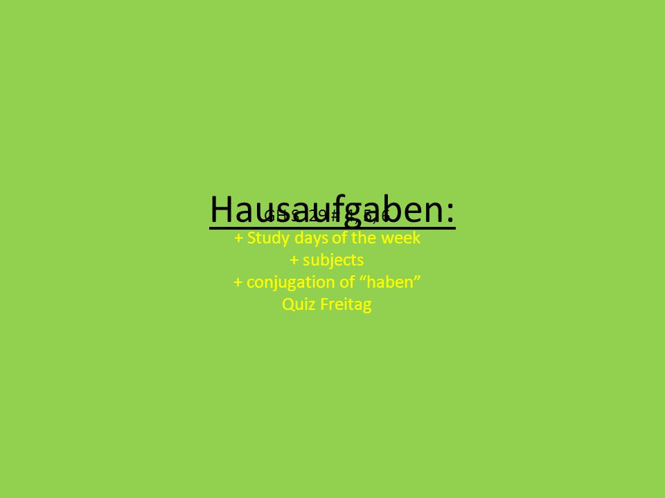 + conjugation of haben