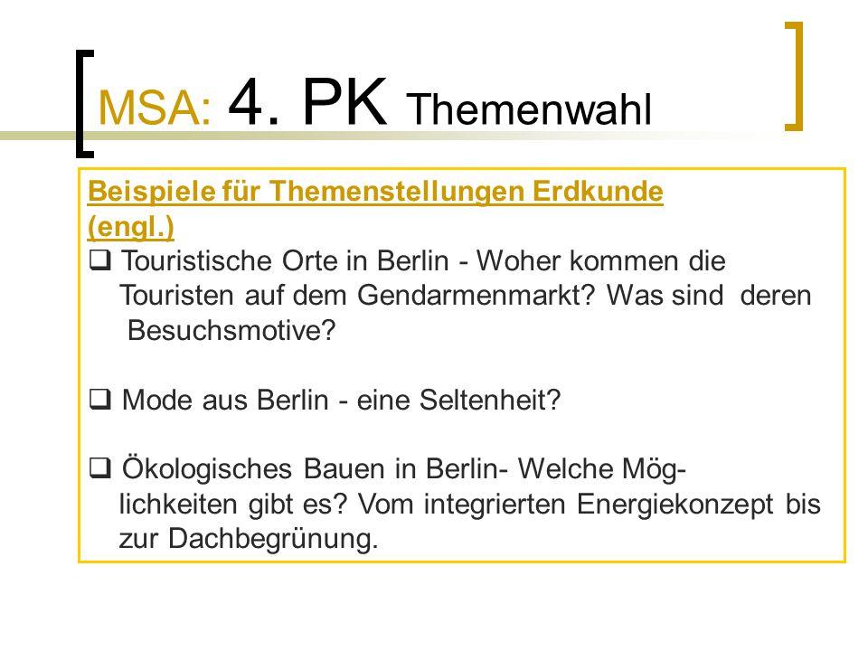 MSA: 4. PK Themenwahl Beispiele für Themenstellungen Erdkunde (engl.)