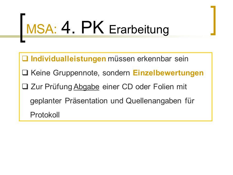 MSA: 4. PK Erarbeitung Individualleistungen müssen erkennbar sein