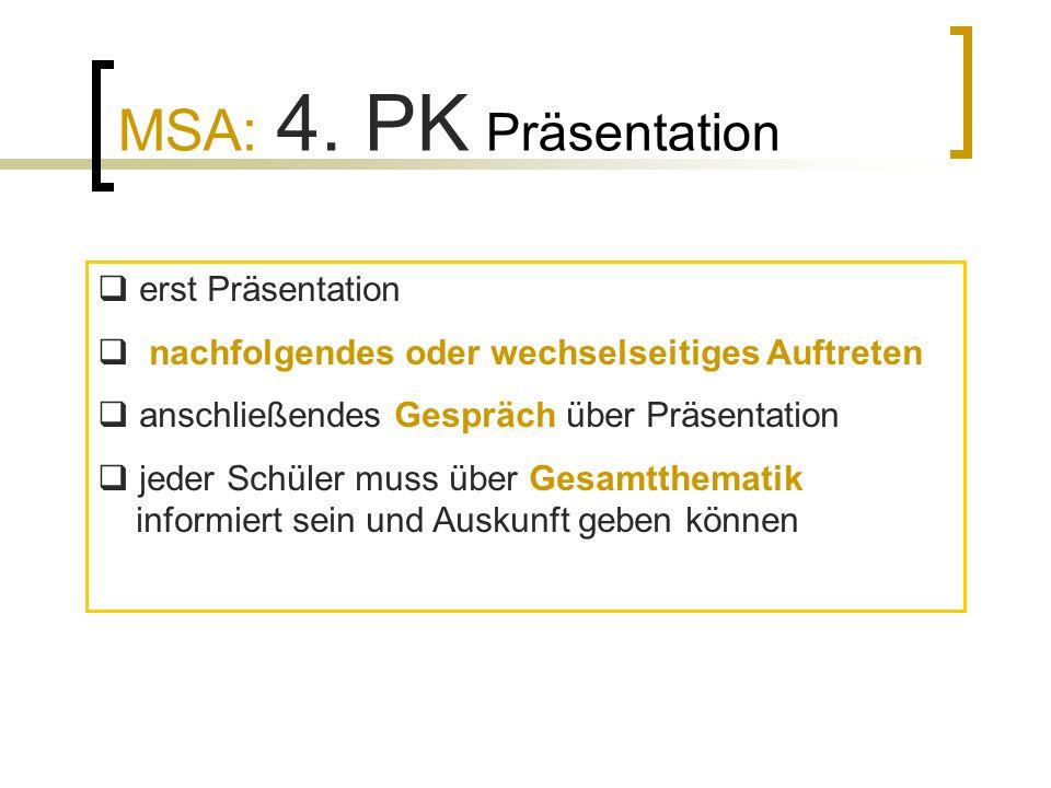 MSA: 4. PK Präsentation erst Präsentation