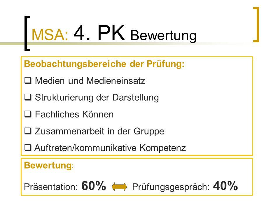 MSA: 4. PK Bewertung Beobachtungsbereiche der Prüfung:
