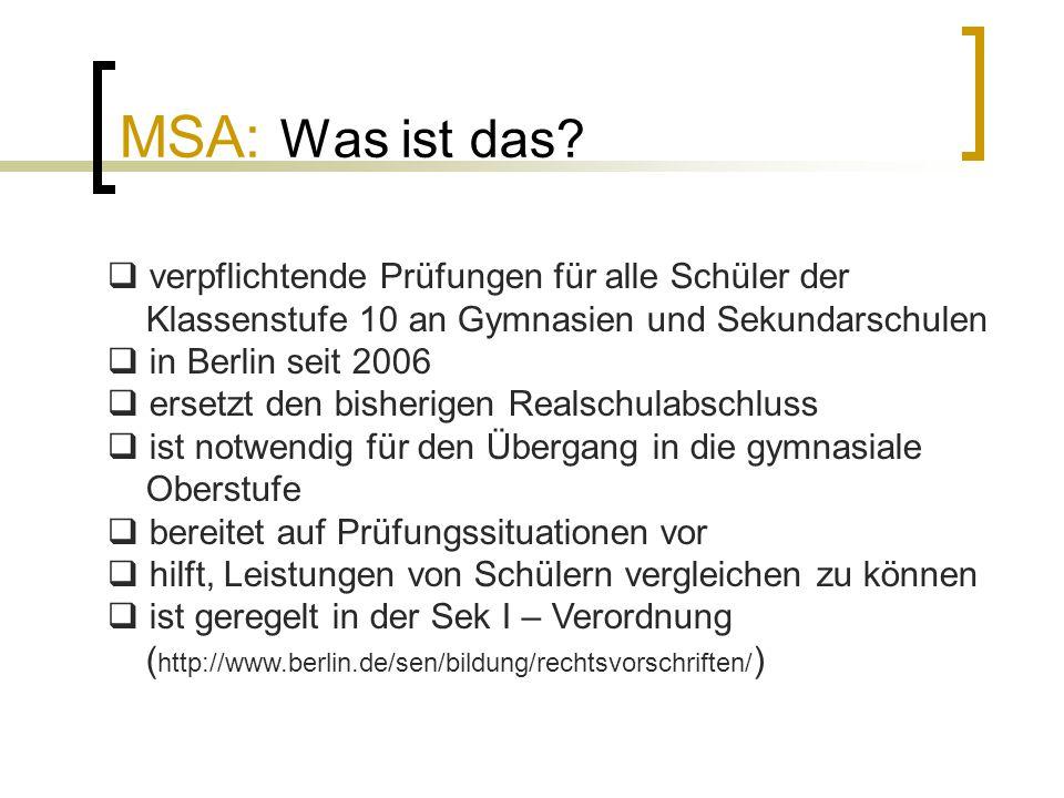 MSA: Was ist das verpflichtende Prüfungen für alle Schüler der Klassenstufe 10 an Gymnasien und Sekundarschulen.