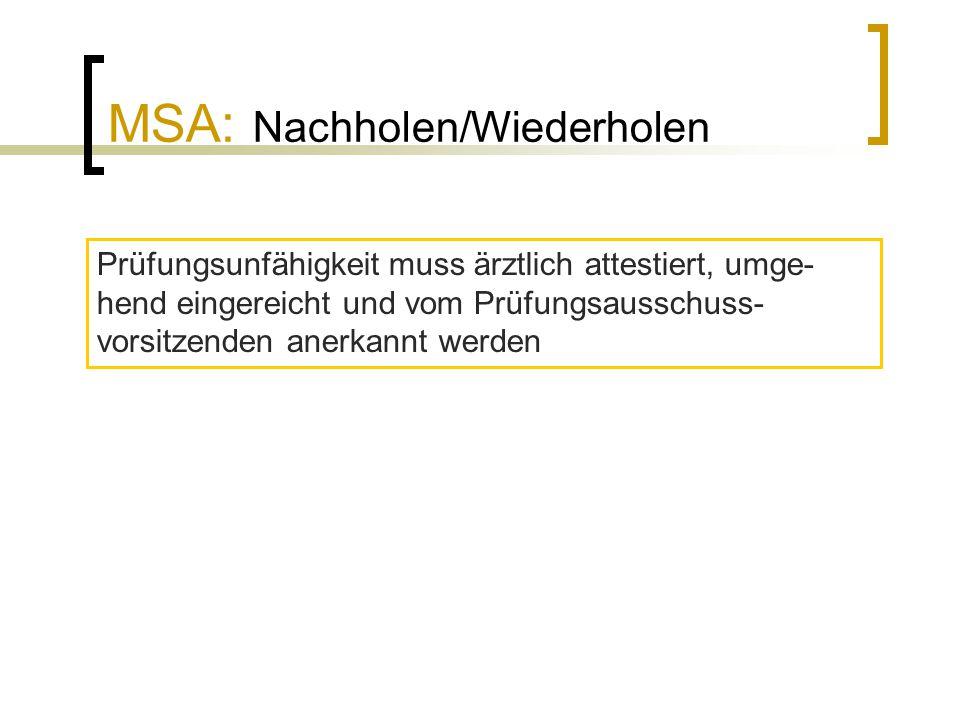 MSA: Nachholen/Wiederholen