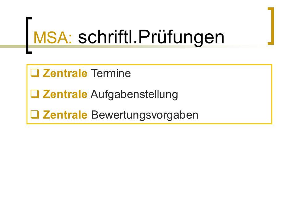 MSA: schriftl.Prüfungen