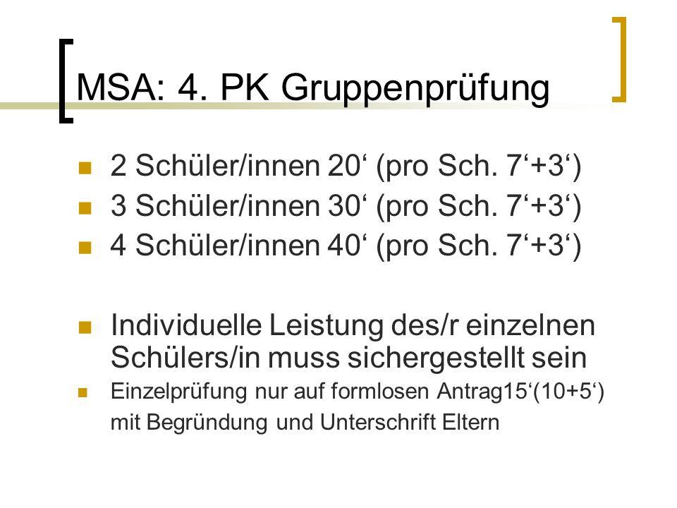 MSA: 4. PK Gruppenprüfung