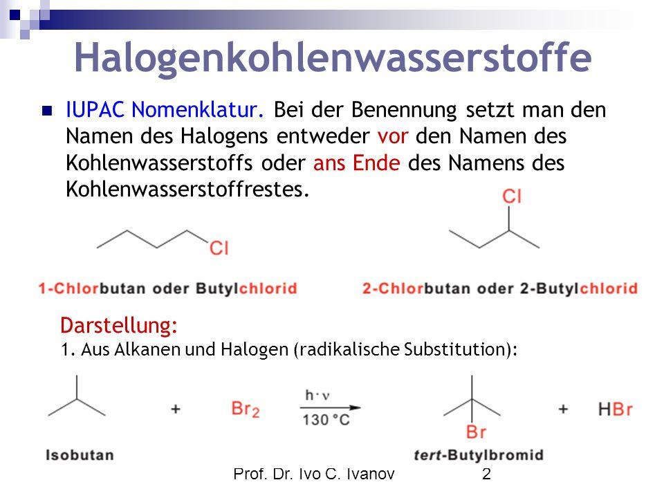 Halogenkohlenwasserstoffe