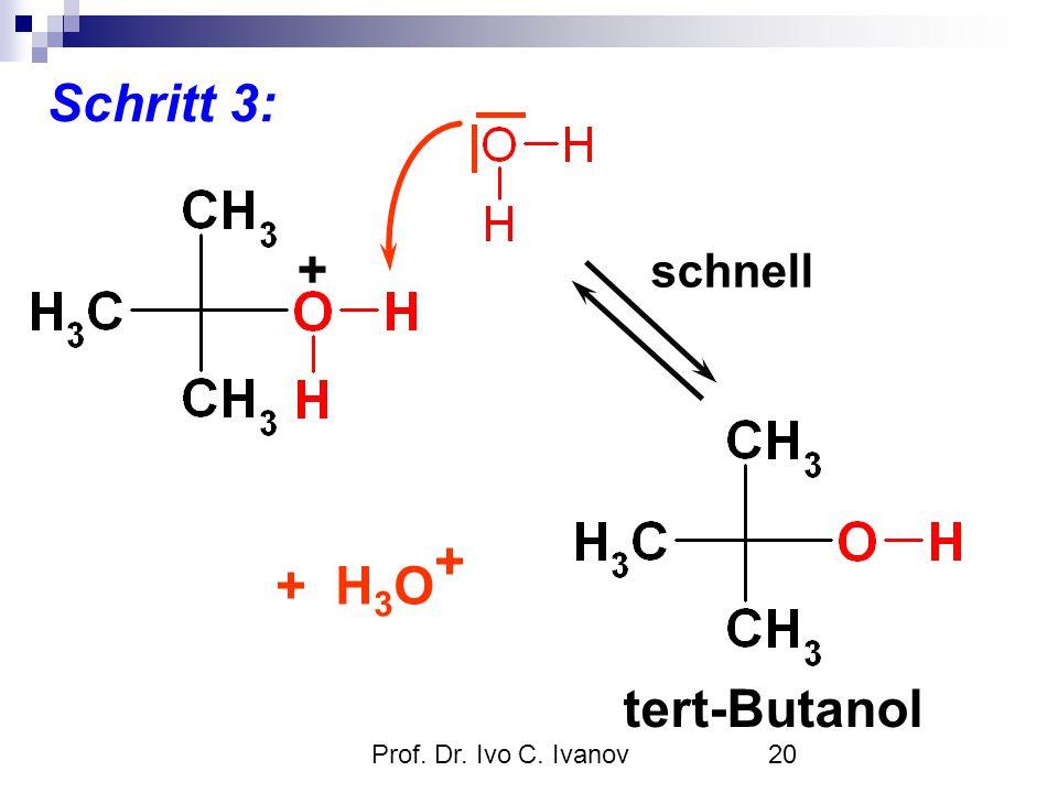 Schritt 3: + tert-Butanol + H3O+