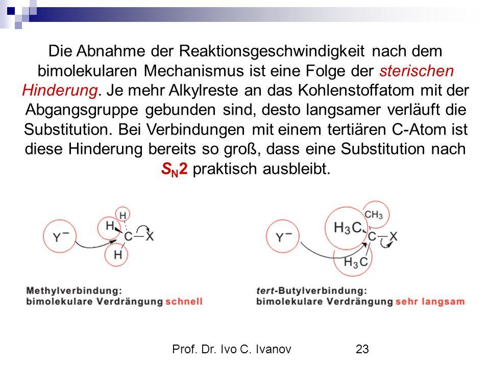 Die Abnahme der Reaktionsgeschwindigkeit nach dem bimolekularen Mechanismus ist eine Folge der sterischen Hinderung. Je mehr Alkylreste an das Kohlenstoffatom mit der Abgangsgruppe gebunden sind, desto langsamer verläuft die Substitution. Bei Verbindungen mit einem tertiären C-Atom ist diese Hinderung bereits so groß, dass eine Substitution nach SN2 praktisch ausbleibt.
