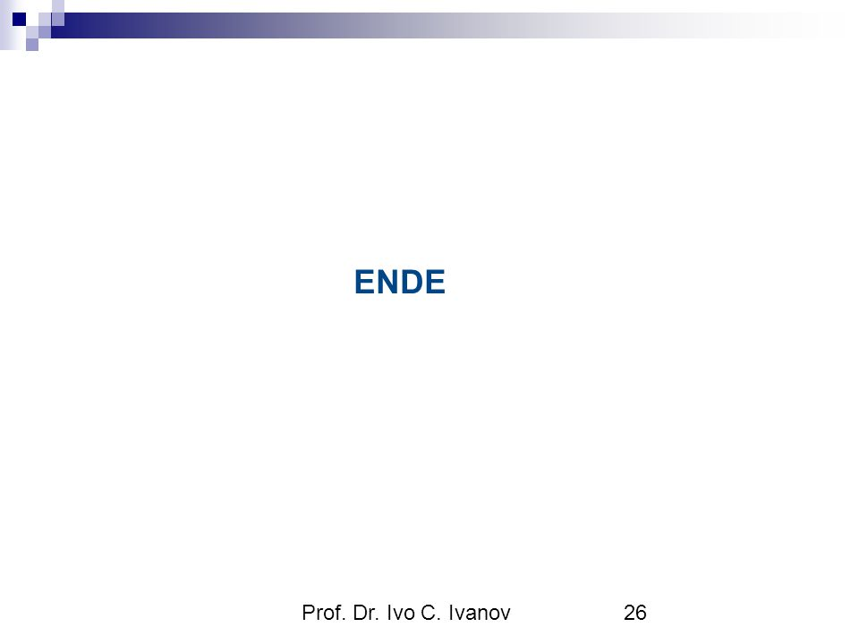 ENDE Prof. Dr. Ivo C. Ivanov