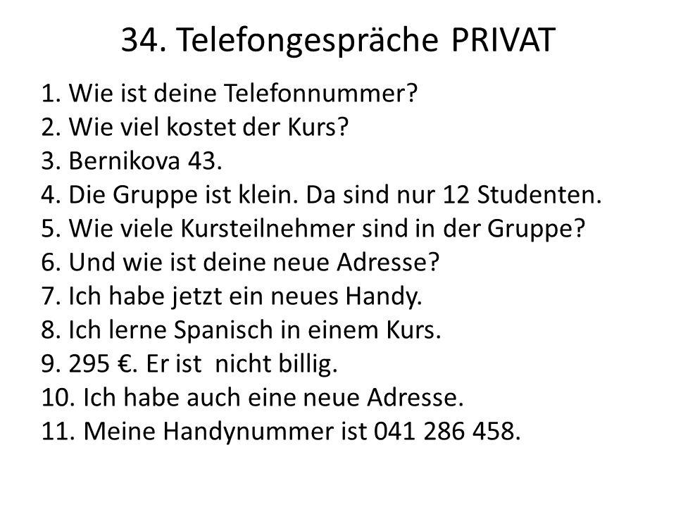 34. Telefongespräche PRIVAT
