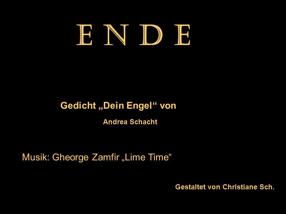 """E N D E Gedicht """"Dein Engel von Musik: Gheorge Zamfir """"Lime Time"""