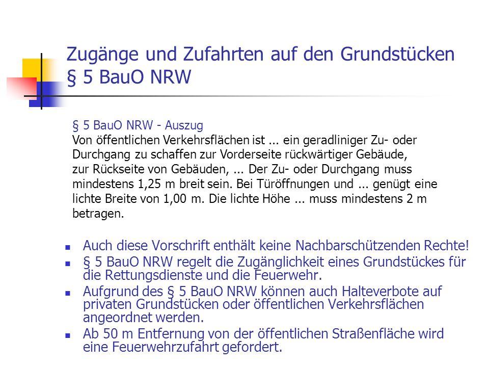 Zugänge und Zufahrten auf den Grundstücken § 5 BauO NRW