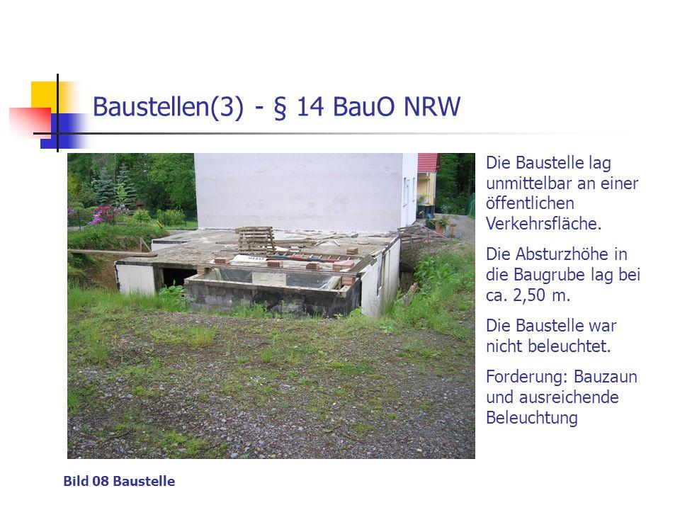 Baustellen(3) - § 14 BauO NRW