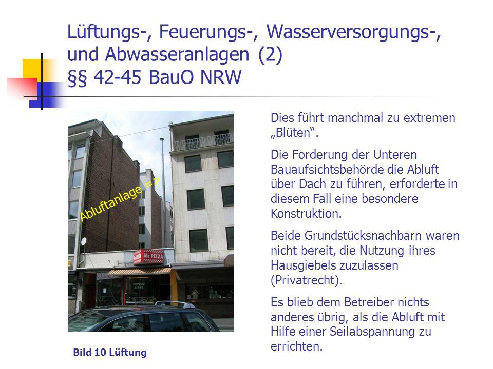 Lüftungs-, Feuerungs-, Wasserversorgungs-, und Abwasseranlagen (2) §§ 42-45 BauO NRW