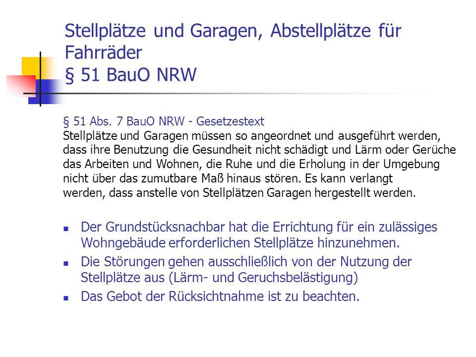 Stellplätze und Garagen, Abstellplätze für Fahrräder § 51 BauO NRW