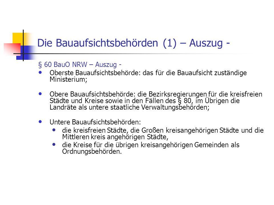 Die Bauaufsichtsbehörden (1) – Auszug -