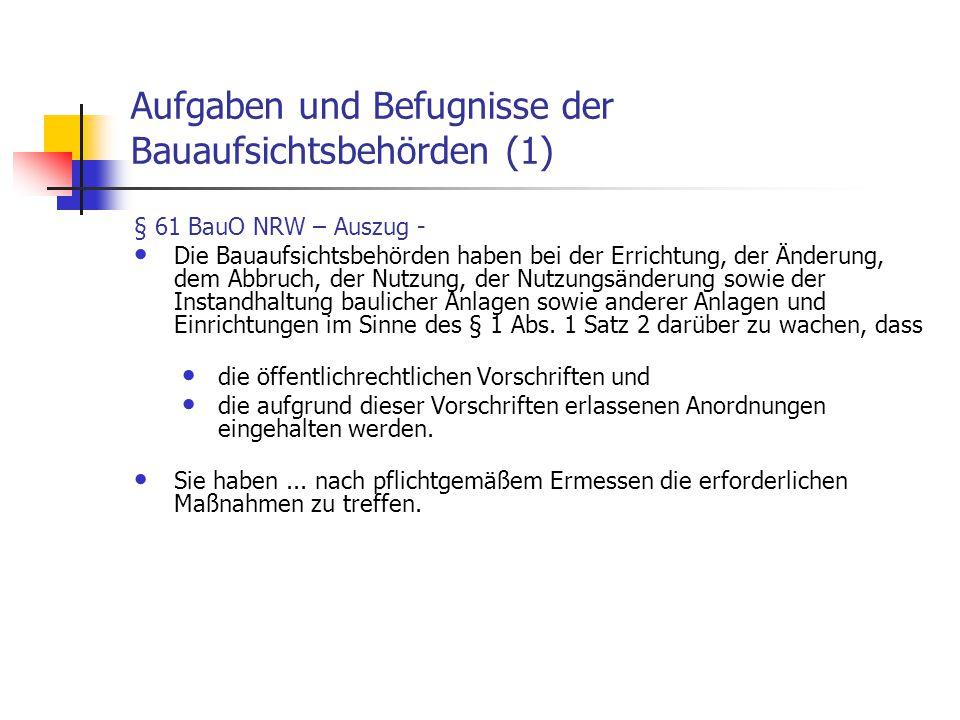 Aufgaben und Befugnisse der Bauaufsichtsbehörden (1)