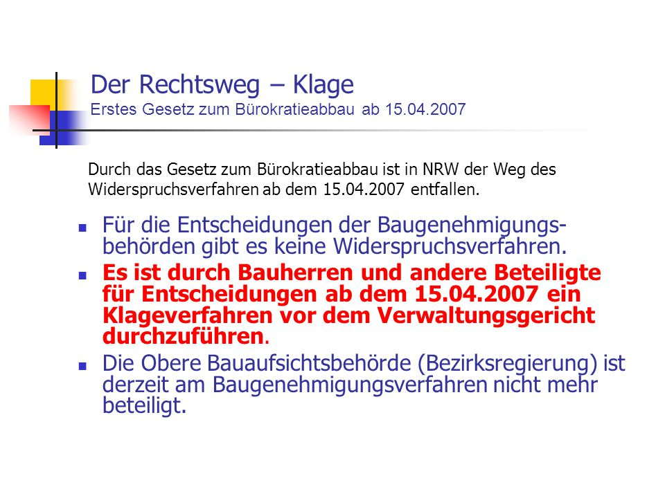 Der Rechtsweg – Klage Erstes Gesetz zum Bürokratieabbau ab 15.04.2007
