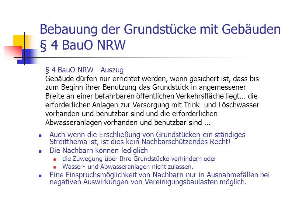 Bebauung der Grundstücke mit Gebäuden § 4 BauO NRW