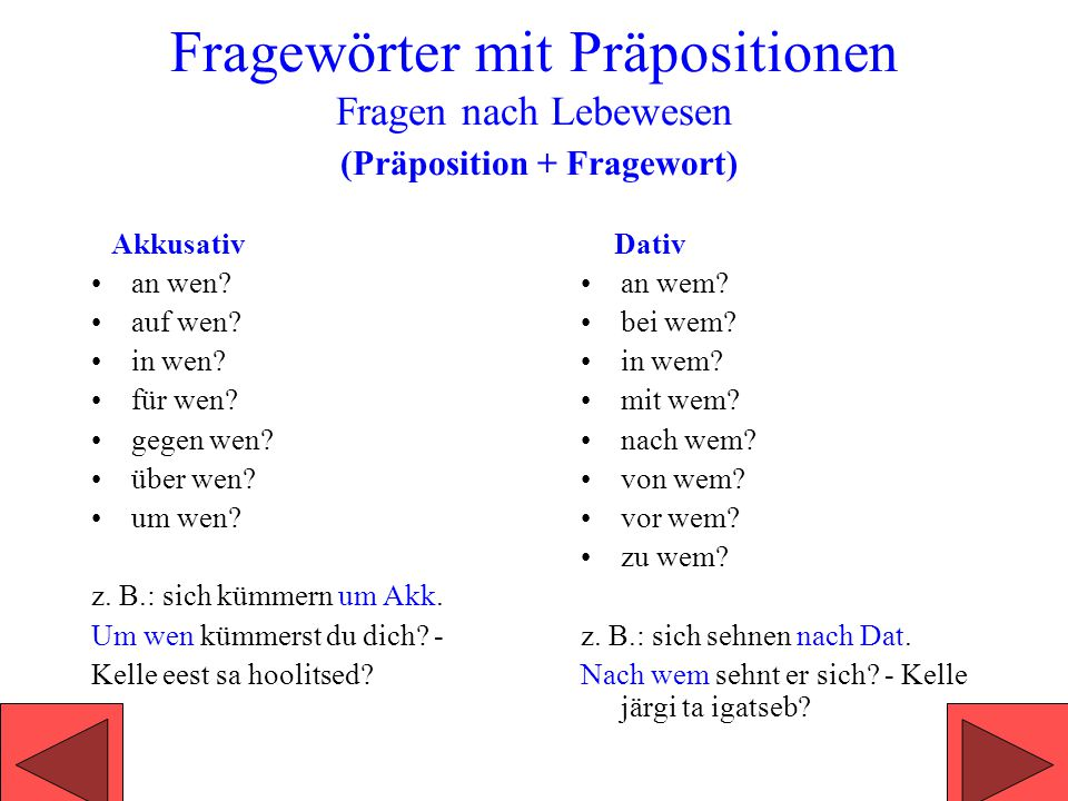 Interrogativpronomen wer was k siv ases na ppt for Nach akkusativ oder dativ