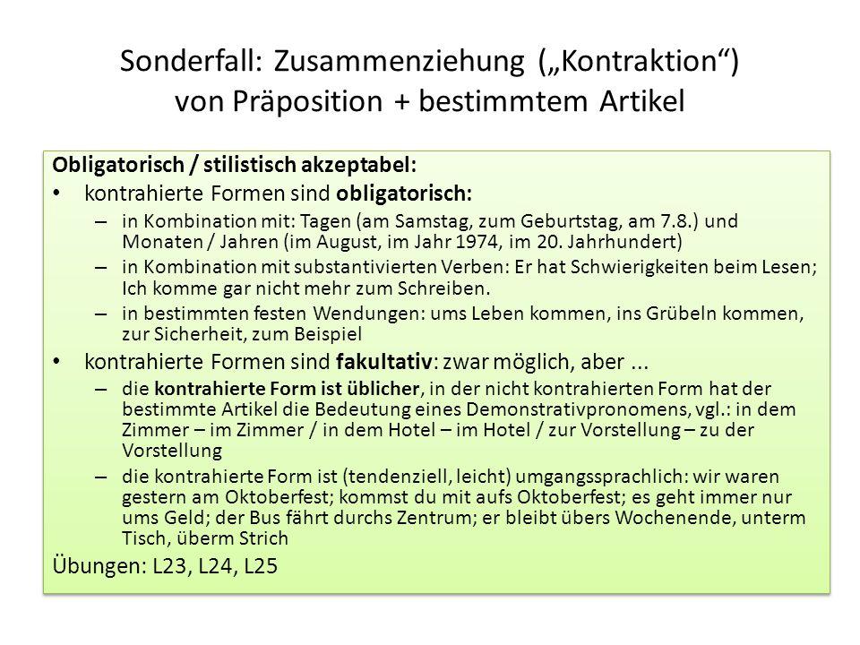 """Sonderfall: Zusammenziehung (""""Kontraktion ) von Präposition + bestimmtem Artikel"""