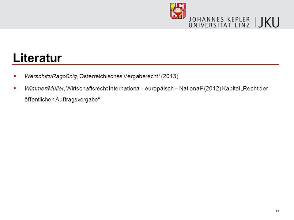 Literatur Werschitz/Ragoßnig, Österreichisches Vergaberecht3 (2013)