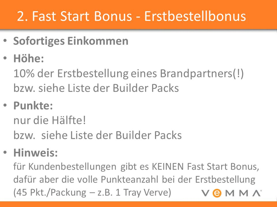 2. Fast Start Bonus - Erstbestellbonus
