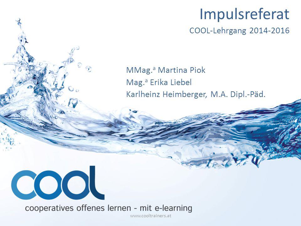 Impulsreferat COOL-Lehrgang 2014-2016 MMag.a Martina Piok