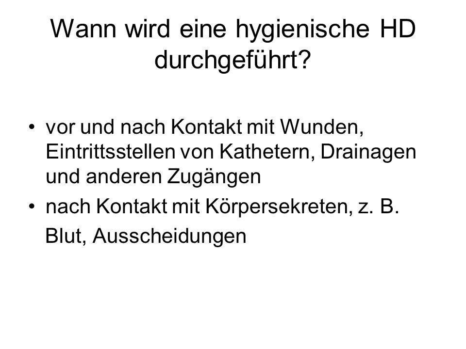 Wann wird eine hygienische HD durchgeführt