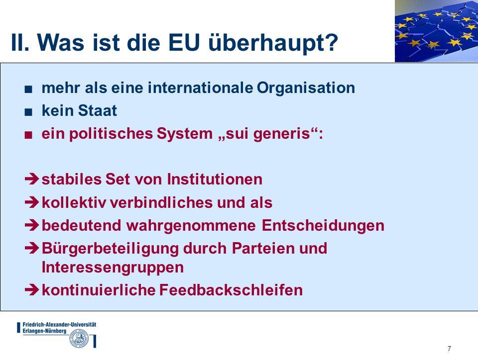 II. Was ist die EU überhaupt