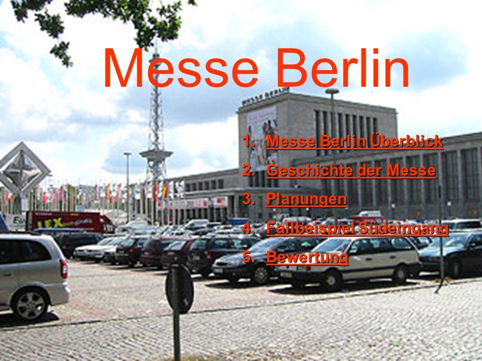 Messe Berlin Messe Berlin Überblick Geschichte der Messe Planungen