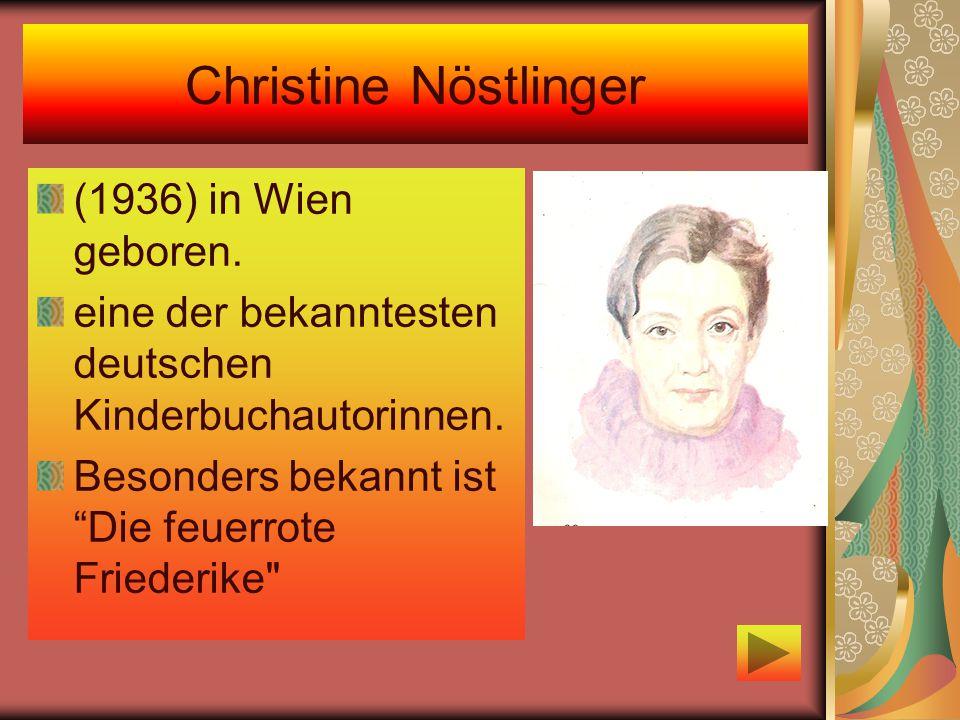 Christine Nöstlinger (1936) in Wien geboren.