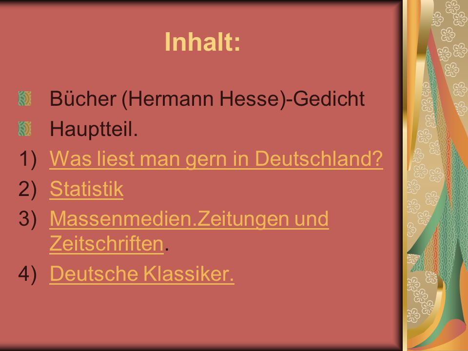 Inhalt: Bücher (Hermann Hesse)-Gedicht Hauptteil.