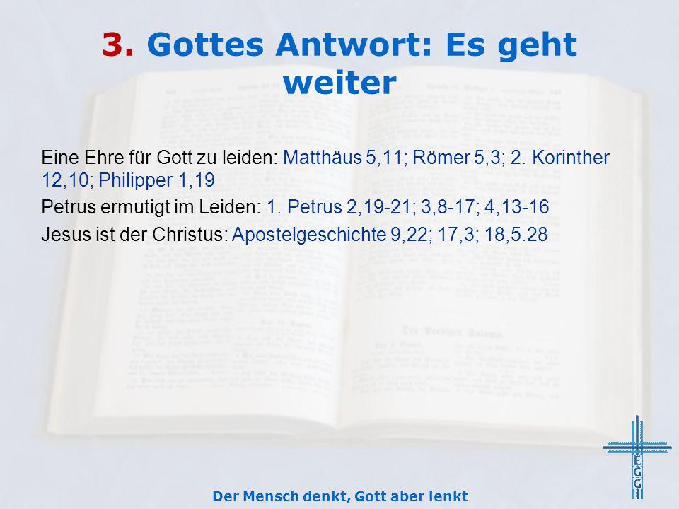 3. Gottes Antwort: Es geht weiter