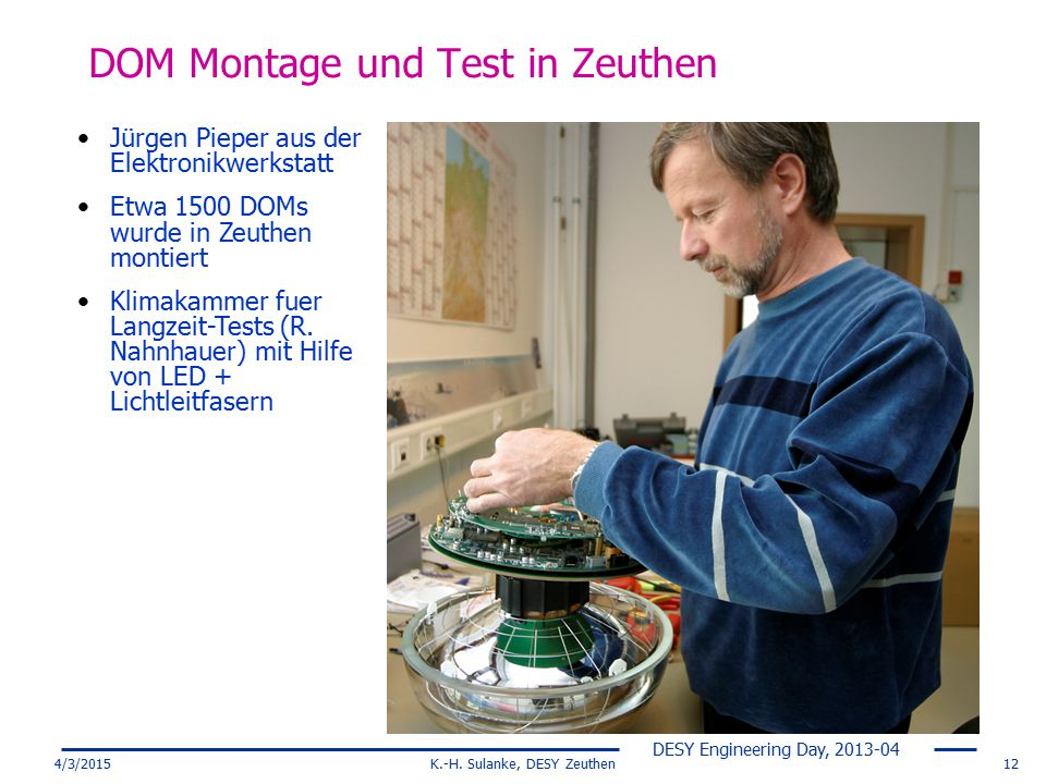 DOM Montage und Test in Zeuthen
