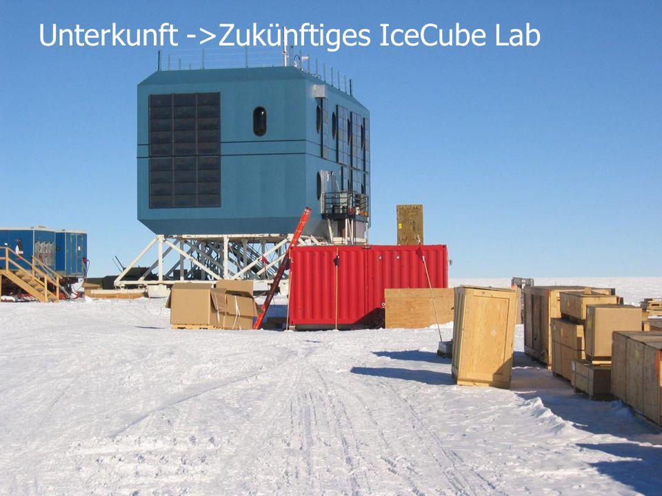 Unterkunft ->Zukünftiges IceCube Lab