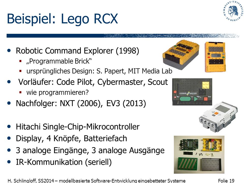 Beispiel: Lego RCX Robotic Command Explorer (1998)