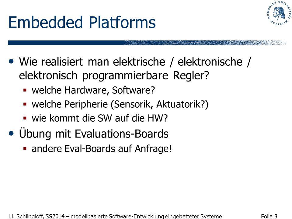 Embedded Platforms Wie realisiert man elektrische / elektronische / elektronisch programmierbare Regler