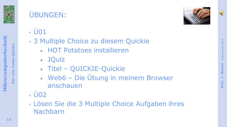 ÜBUNGEN: Ü01 3 Multiple Choice zu diesem Quickie