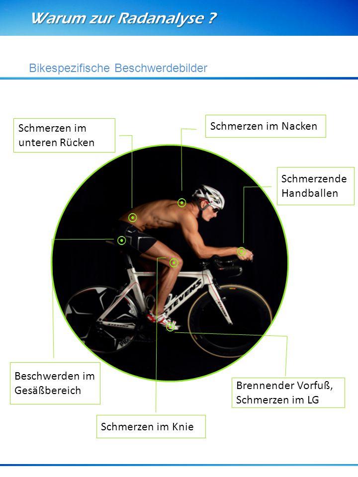 Warum zur Radanalyse Bikespezifische Beschwerdebilder