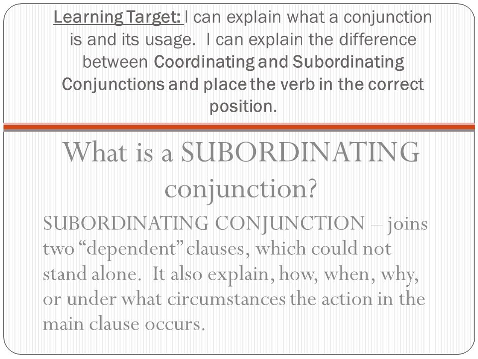 What is a SUBORDINATING conjunction