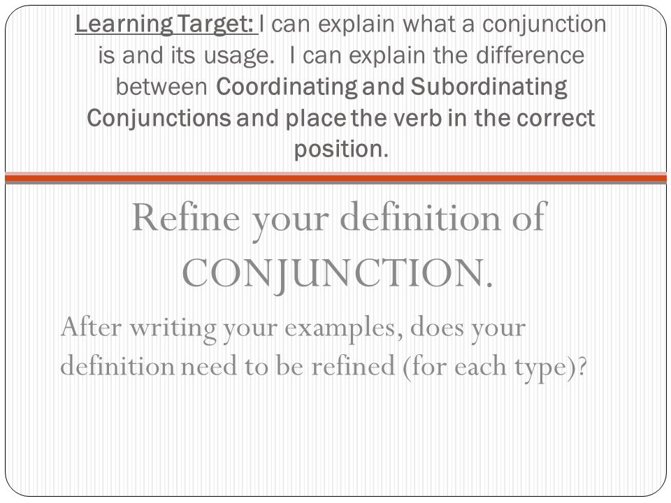 Refine your definition of CONJUNCTION.