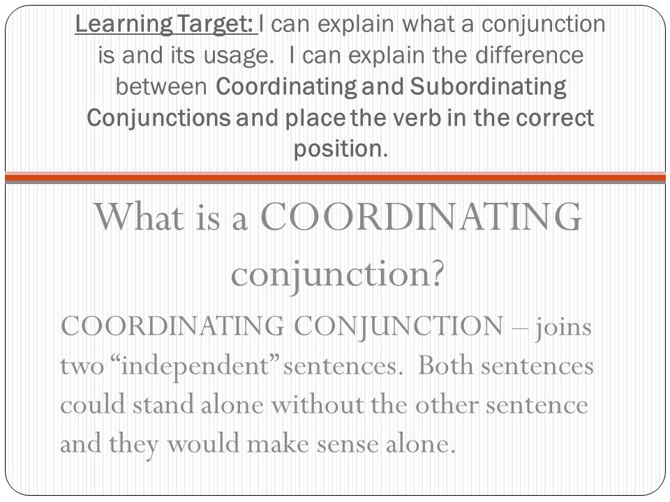 What is a COORDINATING conjunction