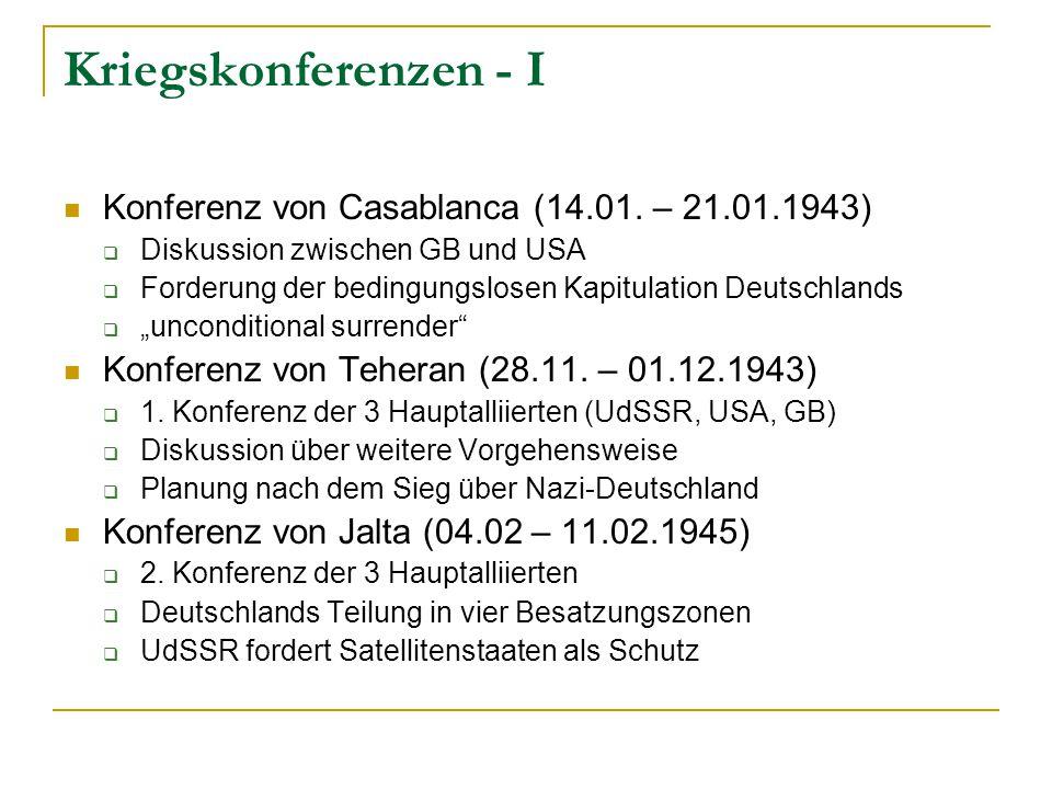 Kriegskonferenzen - I Konferenz von Casablanca (14.01. – 21.01.1943)