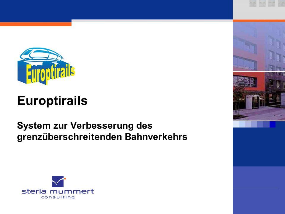 Europtirails System zur Verbesserung des grenzüberschreitenden Bahnverkehrs. MC Presentation.pot. 3.2.2004 09:59; Seite 1.