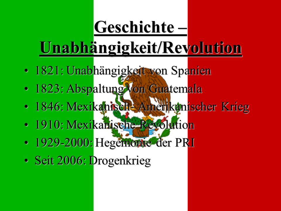 Geschichte – Unabhängigkeit/Revolution
