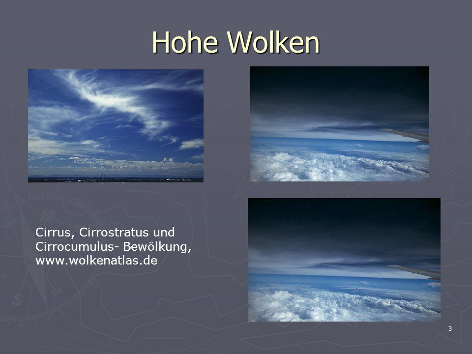Hohe Wolken Cirrus, Cirrostratus und Cirrocumulus- Bewölkung,