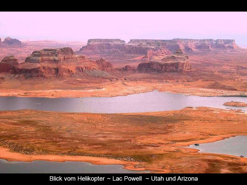 Blick vom Helikopter ~ Lac Powell ~ Utah und Arizona