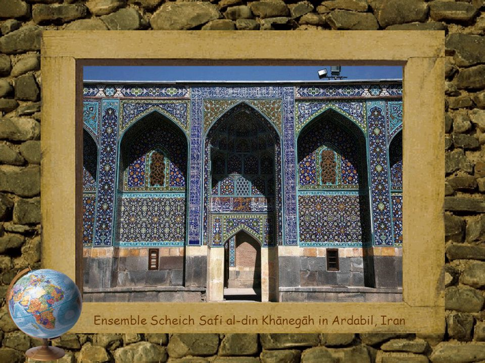 Ensemble Scheich Safi al-din Khānegāh in Ardabil, Iran